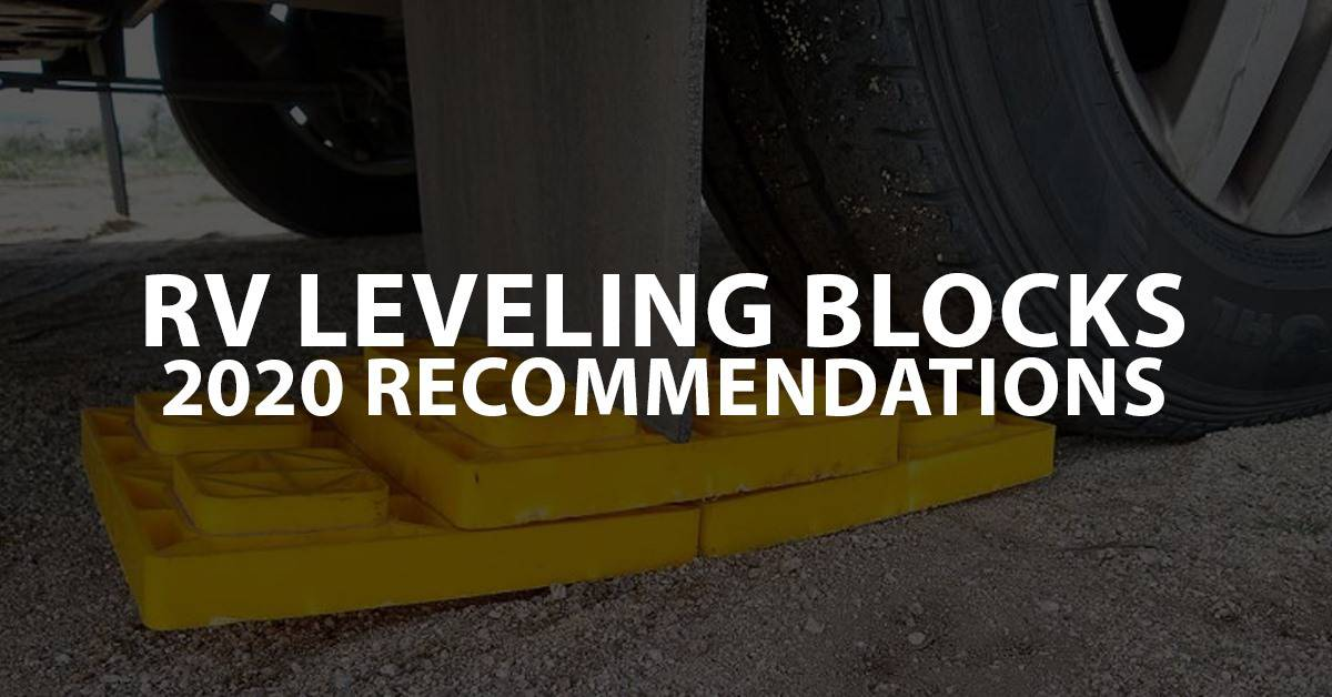 Best Rv Leveling Blocks 2020 Recommendations Rv Camping
