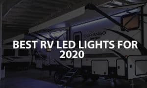 BEST RV LED LIGHTS FOR 2020
