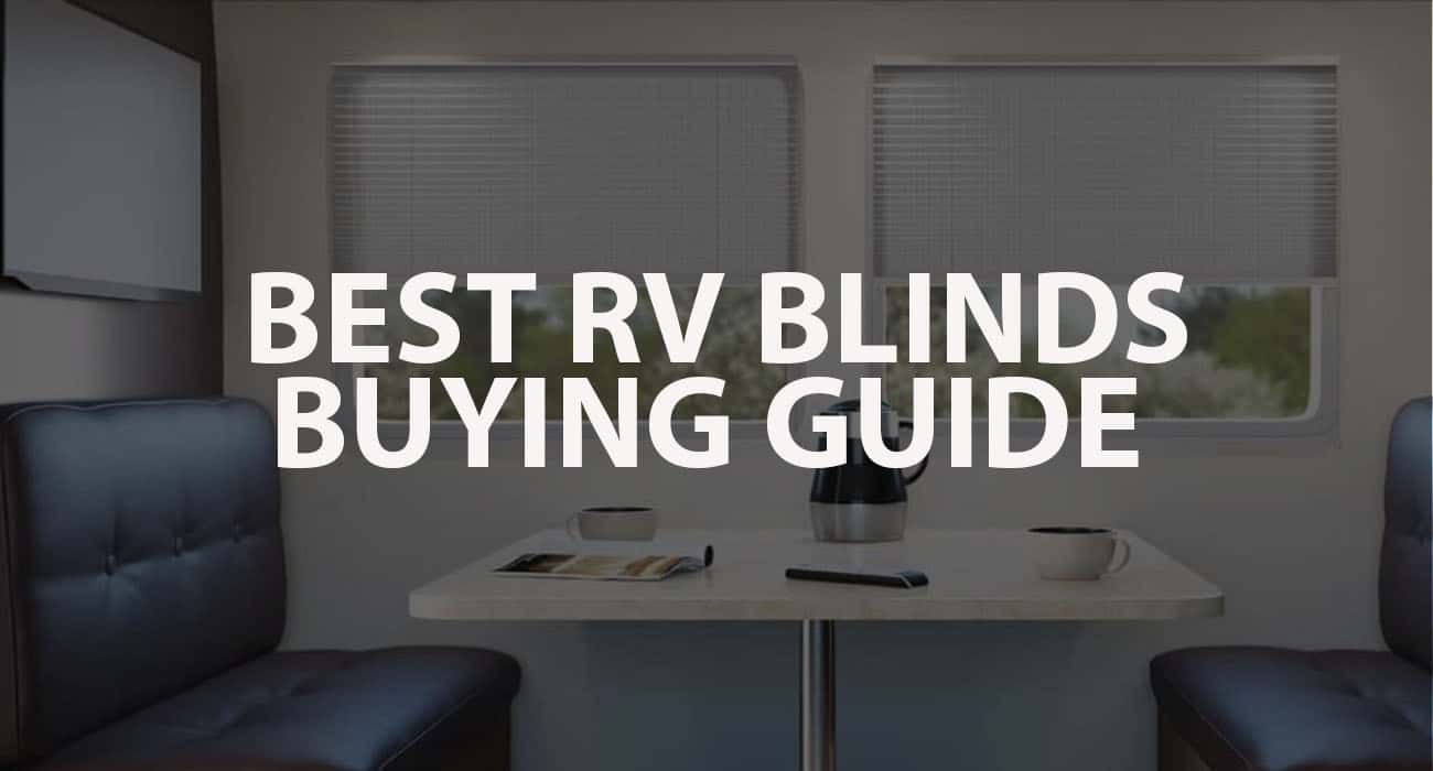 Best RV Blinds Buying Guide