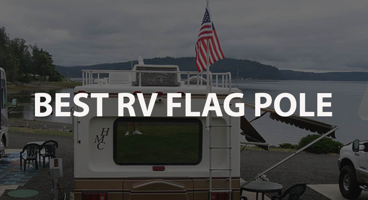 Best RV Flag Pole