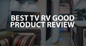 Best TV for RV Good Product Review