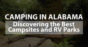 Discovering the Best Campsites and RV Parks
