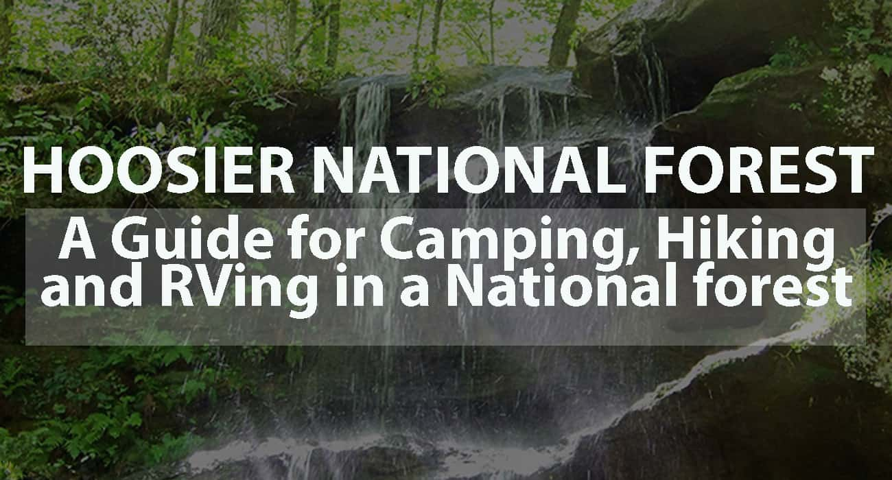 Hoosier National Forest: A Guide for Camping, Hiking, and RVing in a National Forest