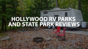 Hollywood RV Parks and State Park Reviews