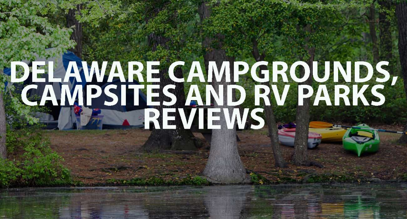 Delaware Campgrounds, Campsites, and RV Parks Reviews