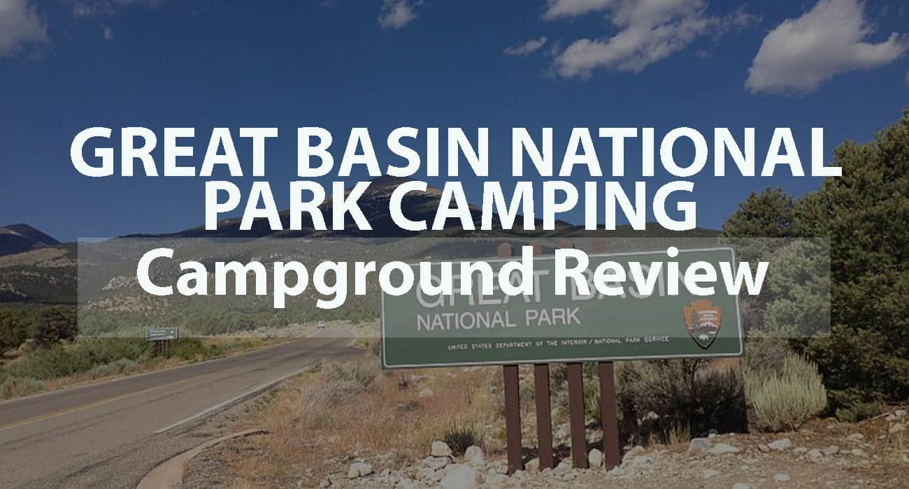 Great Basin National Park Camping: Campground Review
