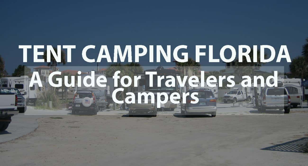 TENT CAMPING FLORIDA: A GUIDE FOR TRAVELERS AND CAMPERS