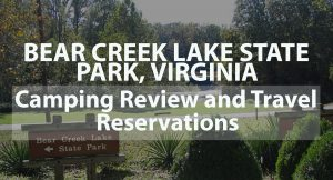 Bear Creek Lake State Park, Virginia: Camping Review and Travel Reservations