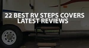 22 Best RV Steps Covers Latest Reviews