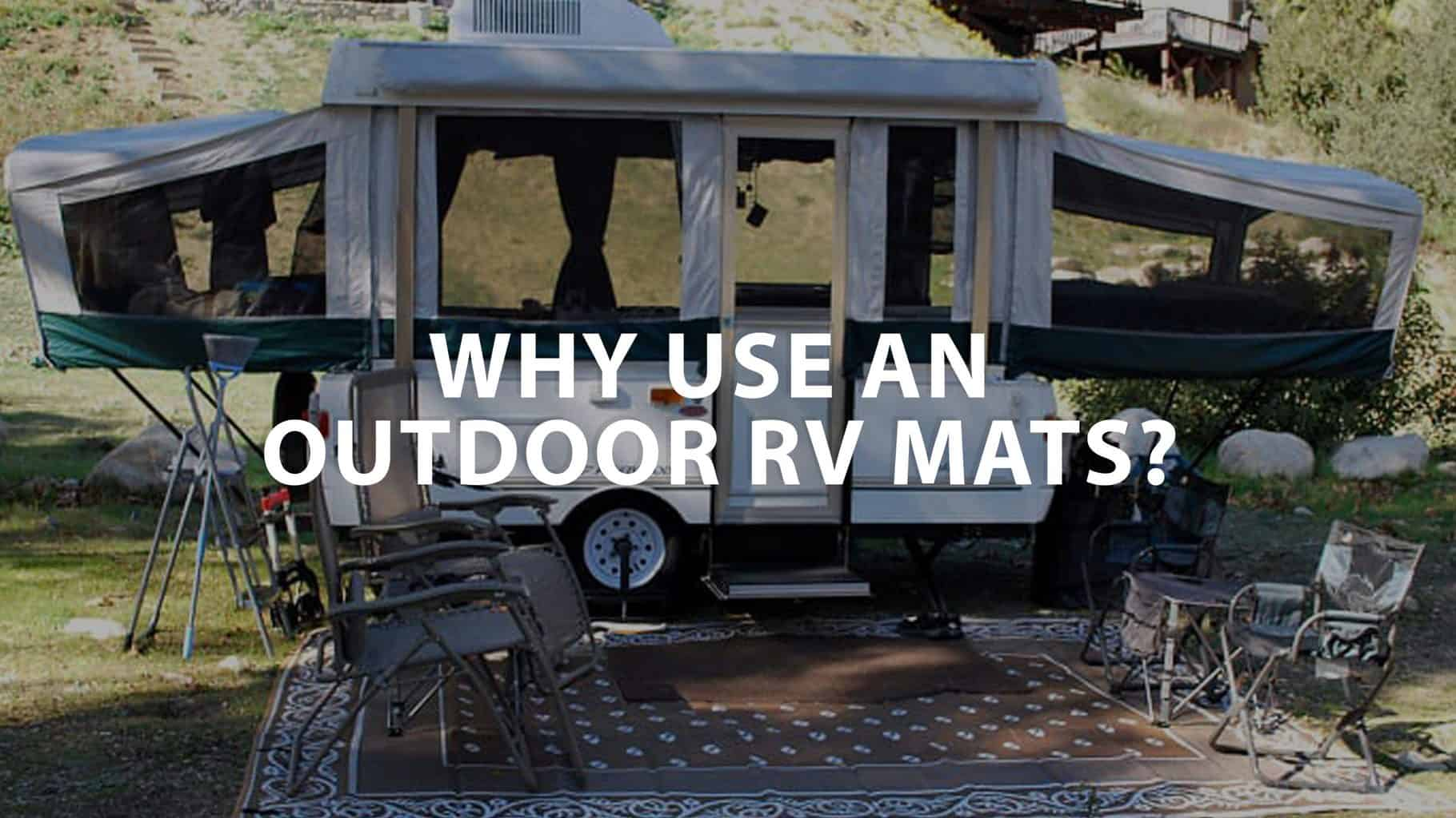 featured image on Why Use an Outdoor RV Mats