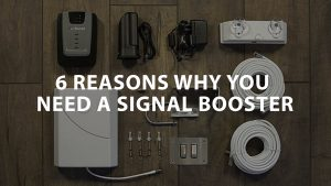 featured image on 6 Reasons why you need a signal booster
