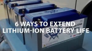 featured image on 6 Ways to Extend Lithium-Ion battery life