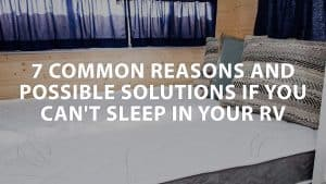 featured image Common reasons and possible solutions if you can't sleep in your RV