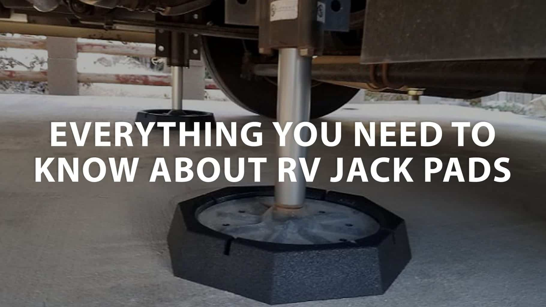 featured image on Everything you need to know about RV jack pads
