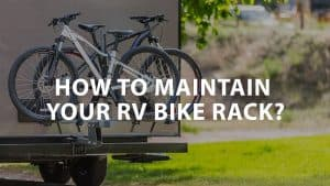 featured image on How to maintain your RV Bike Rack