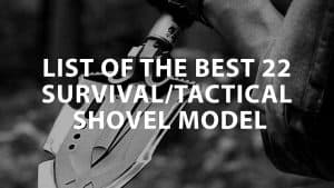featured image on List of the Best 22 Tactical Shovel Model