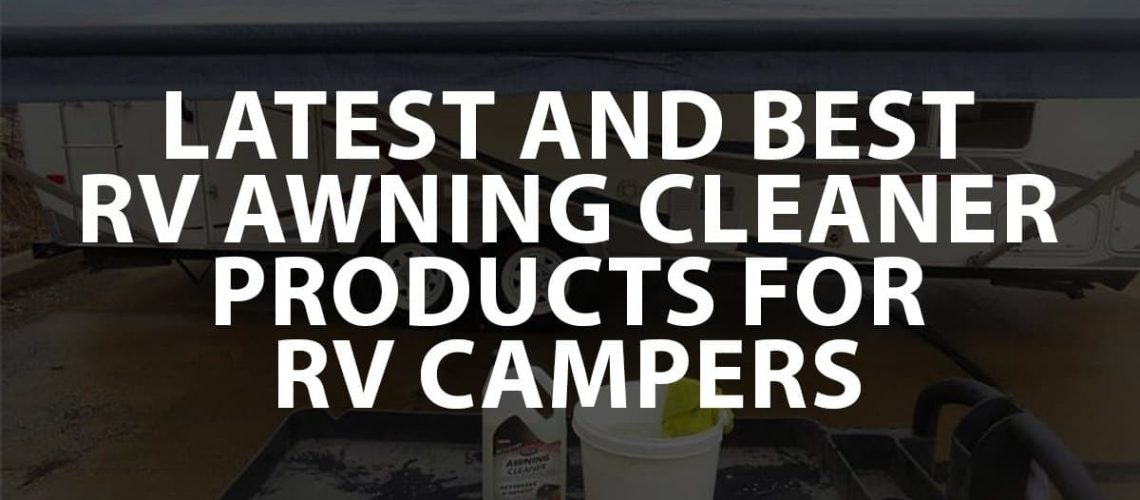 Best rv awning cleaner