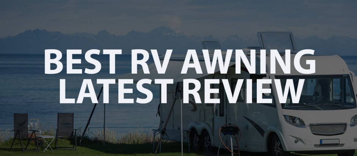 Best RV Awning Latest Review