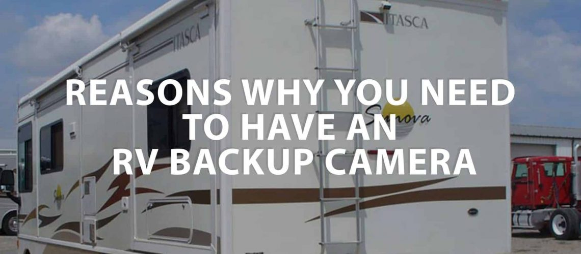 featured image on Reasons Why You Need To Have An RV Backup Camera